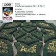 Bach: Suites Nos. 1 & 2; Handel: Concerto Grosso, Op.6 & 7