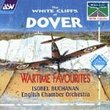 White Cliffs of Dover: Wartime Favourites