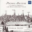 Thomas Baltzar: Complete Works for Unaccompanied Violin