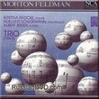 Feldman, Morton - Trio (1980) (2 CD Set)