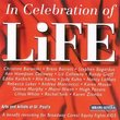 In Celebration of Life - A Benefit Recording for Broadway Cares/Equity Fights AIDS