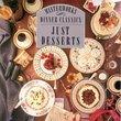 Dinner Classics: Just Desert