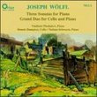 Joseph Wolfl: Three Sonatas for Piano, Grand Duo for Cello and Piano