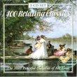 100 Relaxing Classics [Box Set]