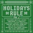 Holidays Rule Volume 2