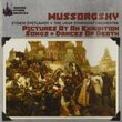 Mussorgsky-Pictures at an Exhibition/Songs & Dances of Death