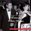Music of the Kennedy White House