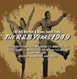 R&B Years 1949