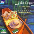 Salut D'Amour: Old Sweet Songs from the London Concert Artists