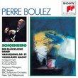 Schoenberg - Die Glückliche Hand · Variations for Orchestra, Op.31 · Verklärte Nacht / Nimsgern · BBC Orch. · NY Phil. · Boulez