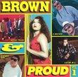 Brown & Proud, Vol. 1
