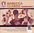 Rebecca Clarke: Chamber Music