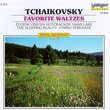 Tchaikovsky: Favorite Waltzes