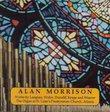 Alan Morrison plays works by Langlais, Widor, Duruflé, Krape & Weaver