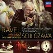 Ravel: L'Enfant et les SortilSges; Shhrazade; Alborada del Gracioso