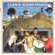 Bach: St. John Passion / Gardiner, The English Baroque Soloists