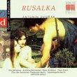 Dvorak: Rusalka [Highlights]