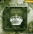 Music Divine: 1662 Book of Songs for 3-6 Parts