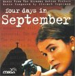 Four Days In September: Music From The Miramax Motion Picture