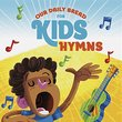 Our Daily Bread for Kids Hymns
