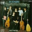 In Nomine: 16th Century English Music for Viols Including the Complete Consort Music of Thomas Tallis - Fretwork