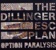 Option Paralysis (Spec) (Dig)