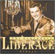 Legendary Liberace Always