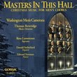 Masters in This Hall: Christmas Music Men's Choru