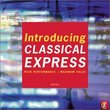 Introducing Classical Express
