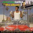 Money Talks: The Album (1997 Film)