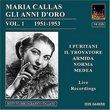 Maria Callas: Gli Anni d'Oro Vol. 1 1951-1953 [Box Set]