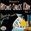 Vol. 1-Dedicated To Antonio Carlos Jobim