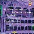 Donizetti - Le convenienze ed incovenienze teatrali / Taddei, Mazzucato, Nucci, Rinardi