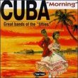 Cuba Morning: Great Bands of the Fifties