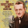 The Tommy Dorsey Show Volume Four