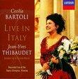 Cecilia Bartoli - Live in Italy / Jean-Yves Thibaudet