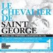 Le Chavalier de Saint George: The Complete Symphonies Concertantes, Vol. 1