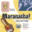 Maranatha! Collection Volume 2 - The Music of Calvary Chapel During the Jesus Movement 1973-1974
