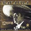 "Ray Avila ""12 Exitos Exclusivos De Collecion"""