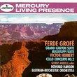 Ferde Grofé: Grand Canyon Suite; Missippi Suite; Victor Herbert: Cello Concerto No. 2