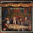 For the Good Times by The Little Willies (2012-01-10)