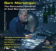 Gert Mortensen: The Percussion Universe of Axel Borup-Jorgensen