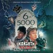 TRANSYLVANIA 6-5000 / KORGOTH OF BARBARIA Original Soundtrack Recordings