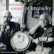 Mountain Music Of Kentucky [2-CD Set]
