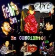 La Fiebre Live...En Concierto