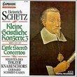 Schütz: Kleine Geistliche Konzerte III (Little Sacred Concertos)