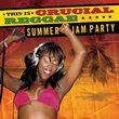 Crucial Reggae: Summer Jam Party