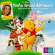Pooh's Grand Adventure: Music From And Inspired By The Movie (1997 Video)