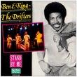 Ben E King & The Drifters