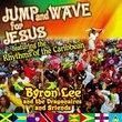 Jump & Wave for Jesus